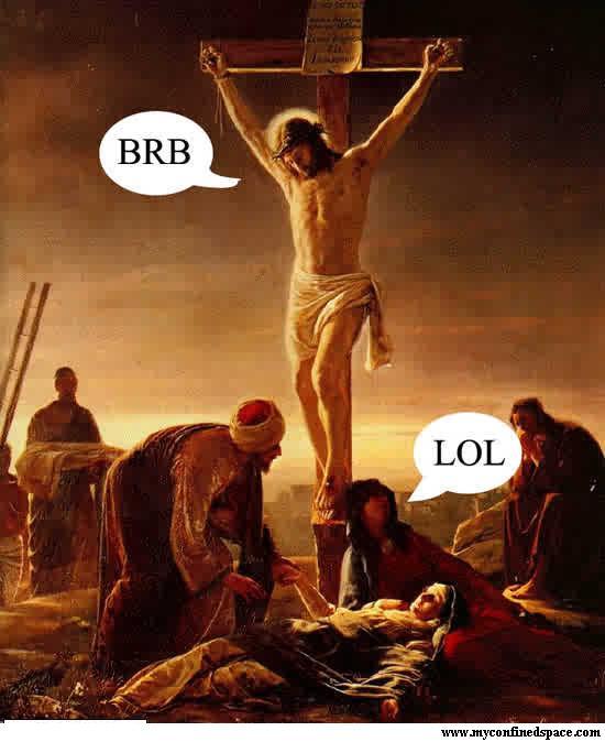 lol-jesus-brb.jpg